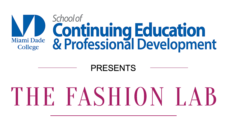 The Fashion Lab By The Miami Fashion Institute At Miami Dade College