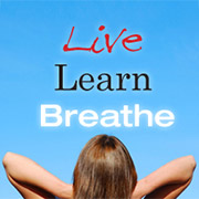 Live, Learn, Breathe. Person resting.