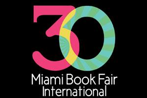 30th MIAMI BOOK FAIR INTERNATIONAL
