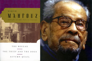 Egyptian Nobel laureate Naguib Mahfuz and author of The Thief and the Dogs